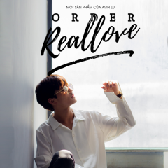 Order Real Love (Single) - Avin Lu