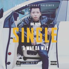 A Way Da Way