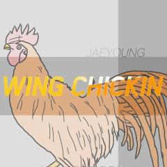 Wing Chickin (Single)