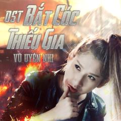 Bắt Cóc Thiếu Gia OST