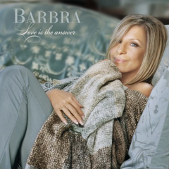 Love Is The Answer (CD2) - Barbra Streisand
