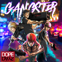 Gangster - Dope Days