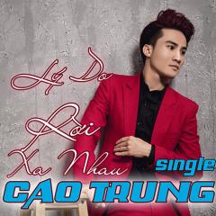 Lý Do Rời Xa Nhau (Single) - Hồng Hưng