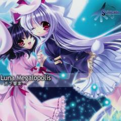 Luna Megalopolis ~ Gekka Kyouen