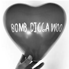 Bomb Digga Woo