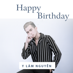 Happy Birthday (Single) - Y Lâm Nguyễn