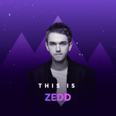 Những Bài Hát Hay Nhất Của Zedd - Zedd