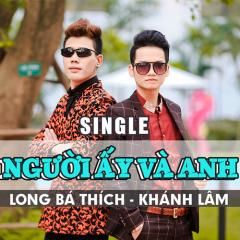 Người Ấy Và Anh (Single)