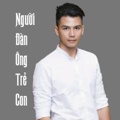 Người Đàn Ông Trẻ Con (Album) - Thanh Hùng