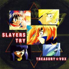 Slayers Try Treasury VOX