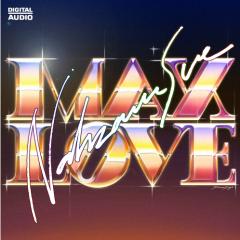 Max Love - Nahzam Sue