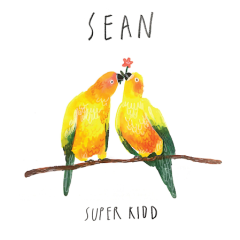 Sean - Super Kidd