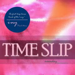 Time Slip - Iny