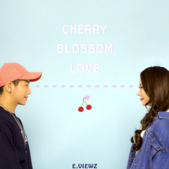 Cherry Blossom Love - E.Viewz