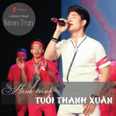 Hành Trình Tuổi Thanh Xuân (Single) - Kevin Trần