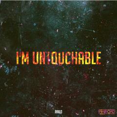 I'm Untouchable