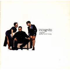 100° And Rising - Incognito