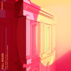 Full House (Single) - PRIZMOLIQ