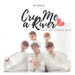 Cry Me A River (Single)