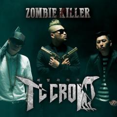 Zombie Killer - T.L Crow