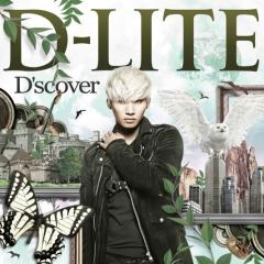 D'scover (Single) - D-Lite (Dae Sung)