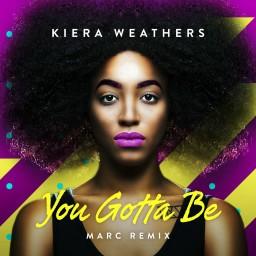 You Gotta Be (MARC Remix)