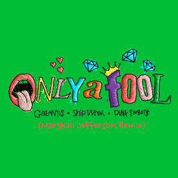 Only A Fool (with Pink Sweat$) [Marshall Jefferson Remix]