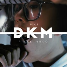 DKM (Don't Kill Me)