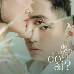 Do Em, Do Anh, Do Ai (#3D)