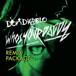 Who's Your Daddy (A.Skillz Remix)