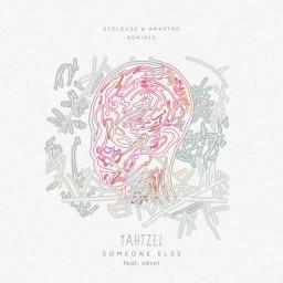 Someone Else (Amastro Remix)