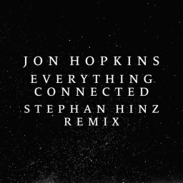Everything Connected (Stephan Hinz Remix)