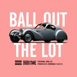 Ball Out the Lot (feat. Swae Lee)