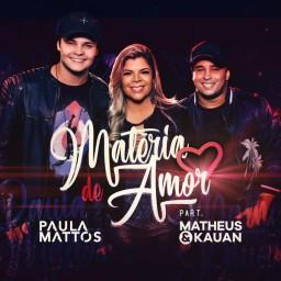 Matéria De Amor (Participação Especial De Matheus & Kauan)