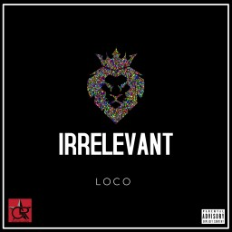 Irrelevant (feat. Smoove)