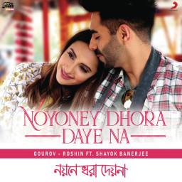 Noyoney Dhora Daye Na