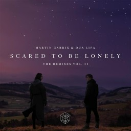 Scared to Be Lonely (Loud Luxury Remix)