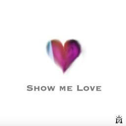 Show me Love (Banzou)