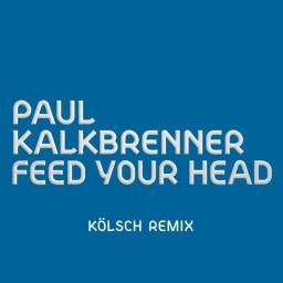 Feed Your Head (KÖLSCH Remix)