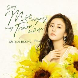 Một Ngày Hay Trăm Năm (100 Ngày Bên Em OST)