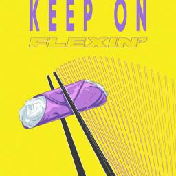 Keep on Flexin'