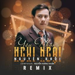 Yêu Không Nghi Ngại (Remix) (Beat)