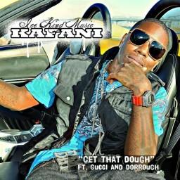 Get That Dough (feat. Gucci & Dorrough) (Radio)