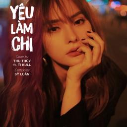 Yêu Làm Chi (Cover)