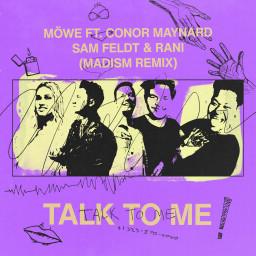Talk To Me (Madism Remix)