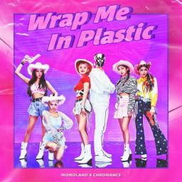 Wrap Me In Plastic