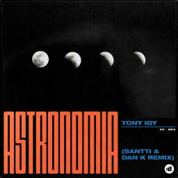 Astronomia (Santti, Dan K Remix)