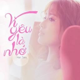 Vì Yêu Là Nhớ (Ông Ngoại Tuổi 30 OST)