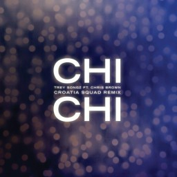 Chi Chi (Croatia Squad Remix)
