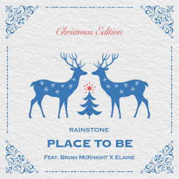 PLACE TO BE (feat. BRIAN McKNIGHT & ELAINE) [Christmas Edition]